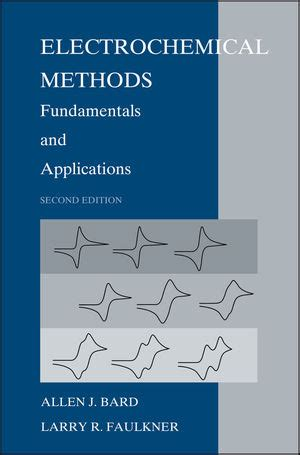 Wiley: Electrochemical Methods: Fundamentals and